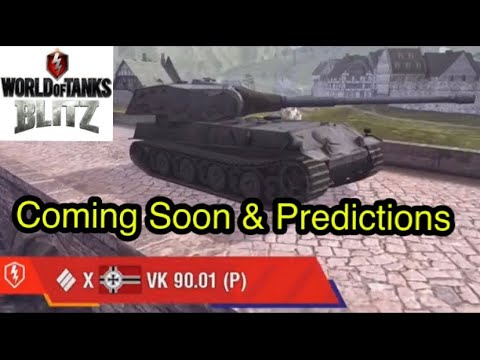 VK 90 01 (P) Tier X Coming Soon & Predictions in WOT Blitz