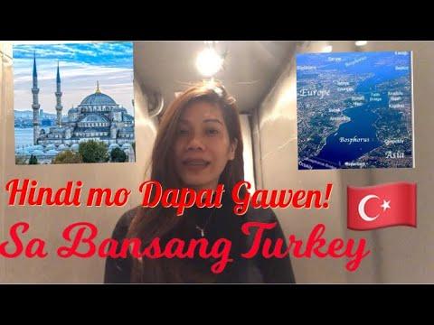 10-BAGAY NA HINDI MO DAPAT GAWEN SA BANSANG TURKEY NOT TO DO IN TURKEY  FILIPINA-TURKISHvlog