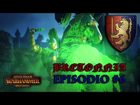 Total War WARHAMMER   Campaña con Bretonnia - Episodio 6