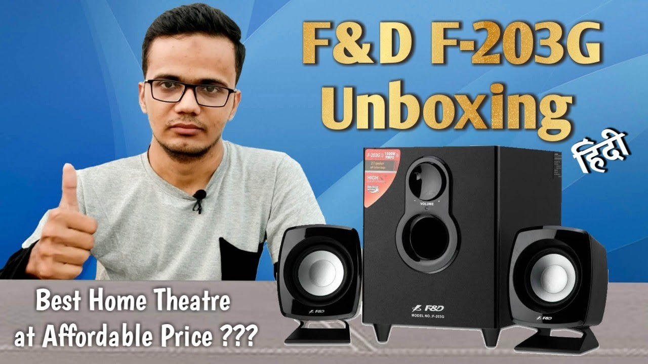 F&D F 203G 2 1 HOME THEATER UNBOXING HINDI | BEST HOME THEATER ...