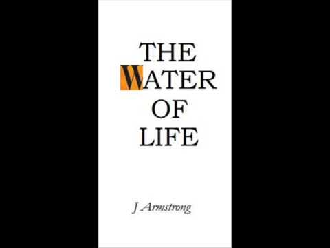 The Water of Life - Urine Therapy by J. W. Armstrong (audiobook) release chemo, cancer, tumors, lyme