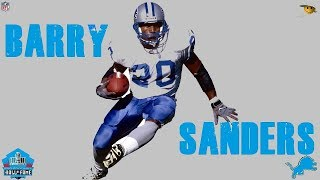 Barry Sanders (The Greatest Running back in NFL History)