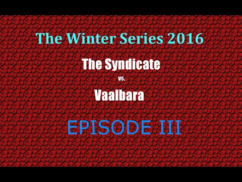 The Syndicate vs Valbaara: E3 - One Last Chance: Implosion or Explosive Syndication?