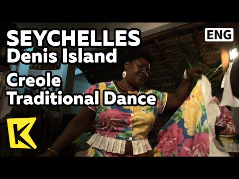 【K】Seychelles Travel-Denis Island[세이셸 여행-데니스]크레올 전통 춤 공연/Creole/Traditional Dance/Performance