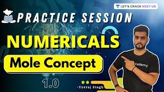 Mole Concept  | Practice Session | Numericals 1.0 | NEET 2021 | Yuvraj Singh