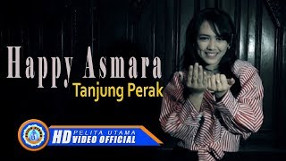 Gambar cover Happy Asmara - TANJUNG PERAK ( Official Music Video ) [HD]