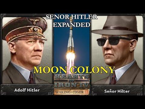 Hearts of Iron 4: Senor Hitler Expanded - Moon Colony