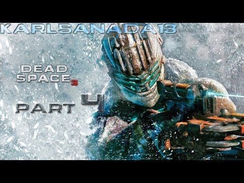 Dead Space 3 - Turning the power back online - Part 4 (Let's Play w/ Commentary)
