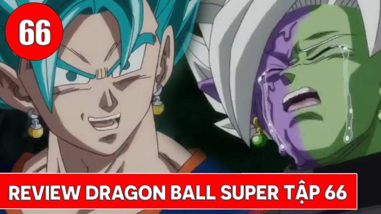 Review Dragon Ball Super - Bảy viên ngọc rồng siêu cấp tập 66 : Siêu chiến  binh Vegito - YouTube