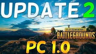 PLAYERUNKNOWN'S BATTLEGROUNDS PC 1.0 UPDATE 2 Patch Notes - (Battlegrounds PC 1.0 - PUBG PC 1.0)