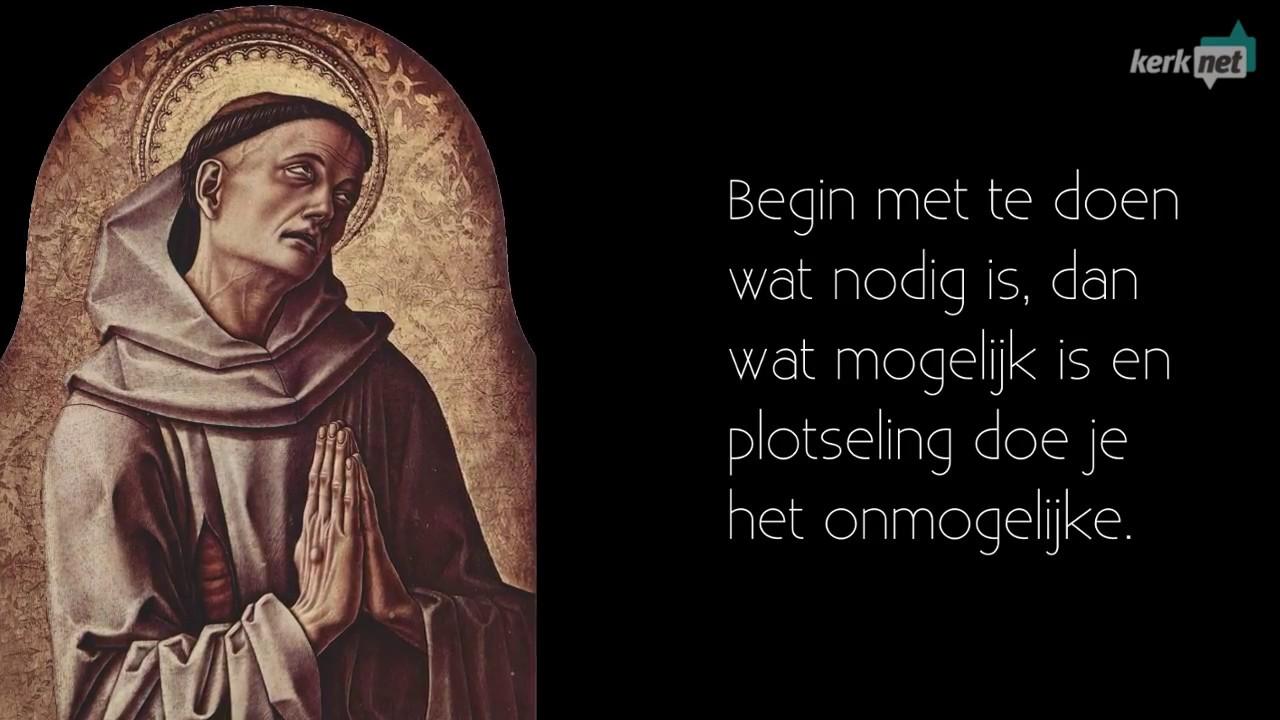 Citaten Franciscus Van Assisi : H franciscus van assisi naamdag oktober