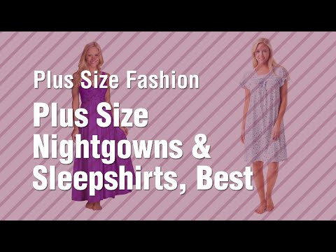 Plus Size Nightgowns Sleepshirts Best Sellers Collection Plus Size Fashion