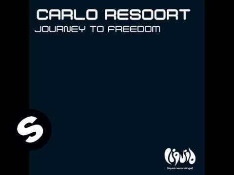 Carlo Resoort - Journey To Freedom (Original Mix)