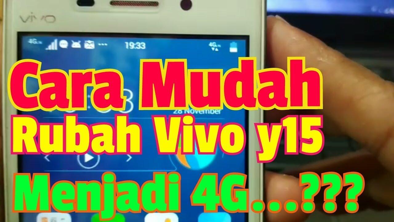 Cara Rubah Vivo Y15 3g Menjadi 4g Hp Jaman Now Youtube