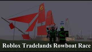 Roblox: Tradelands Rowboat race