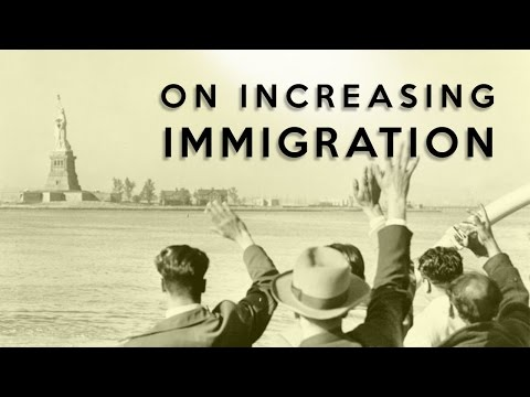 On Increasing Immigration