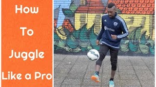 How to Juggle a Soccer Ball | Break your Juggling RECORD | Tutorial