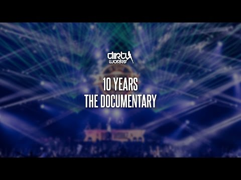 10 Years Dirty Workz - The Documentary