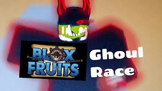 New Ghoul Race :::Blox Fruits update 12:::   Roblox