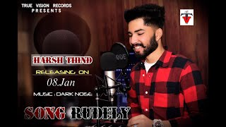 Rudely || New Punjabi song ||  Harsh Thind || True Vision Records