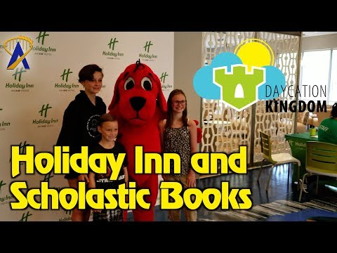 Daycation Kingdom - 'Holiday Inn and Scholastic Books Smiles