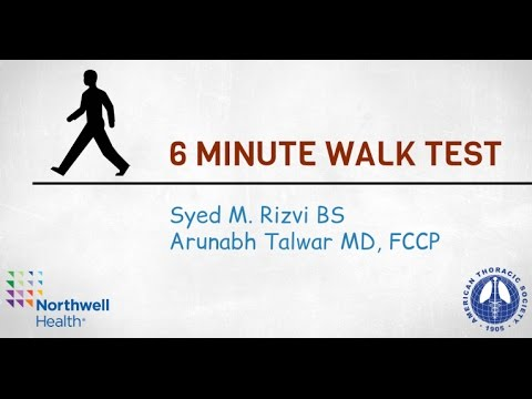 The Six-Minute Walk Test: Why and How? -- BAVLS
