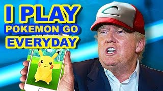 donald trump singing i play pokemon go everyday