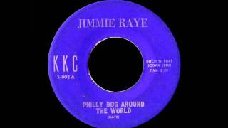 Jimmie Raye - Philly Dog Around The World