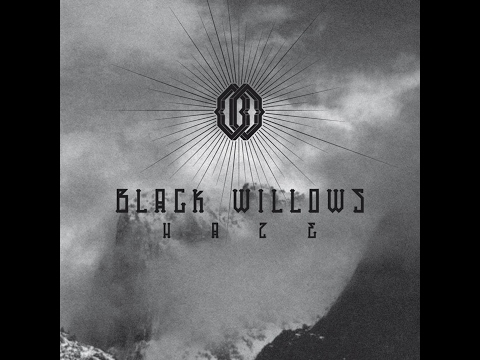 Black Willows - Haze (2013) (Full Album)