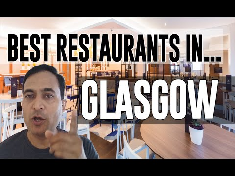 Best Restaurants & Places To Eat In Glasgow, United Kingdom UK