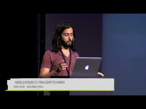Erich Oliveira - Nodejs microservices. From Zero to Hero