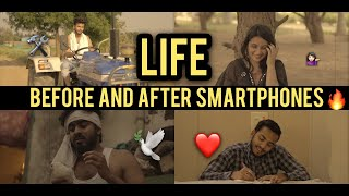 LIFE BEFORE AND AFTER SMARTPHONES - | Elvish Yadav |