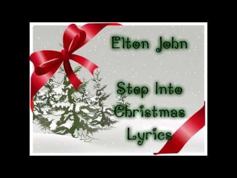 Elton John  Step Into Christmas Lyrics