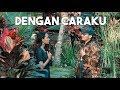 Arsy Widianto ft. Brisia Jodie - Dengan Caraku (acoustic cover by Rahmad, Windu, Stefani)