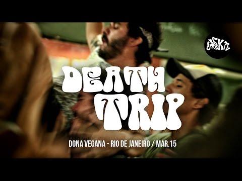 Death Trip (Volta Redonda RJ) @ Dona Vegana   Mar.15 (Rio de Janeiro)