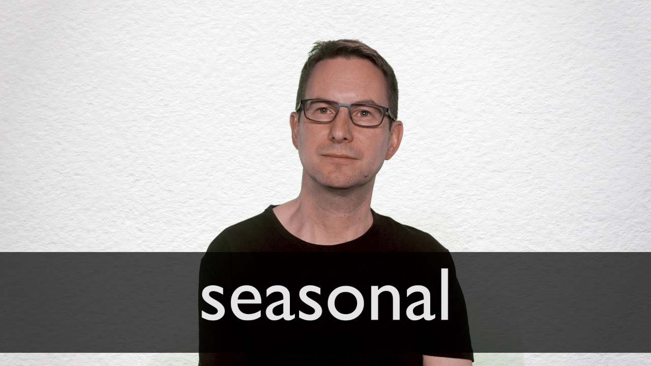 "Hindi Translation of ""seasonal""   Collins English Hindi Dictionary"