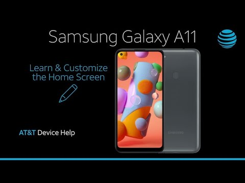 Learn And Customize The Home Screen On Your Samsung Galaxy A11 At T Wireless Youtube