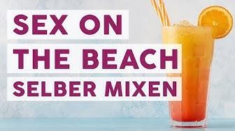 Cocktailklassiker Sex on the Beach einfach selber machen 🍹| REZEPTE