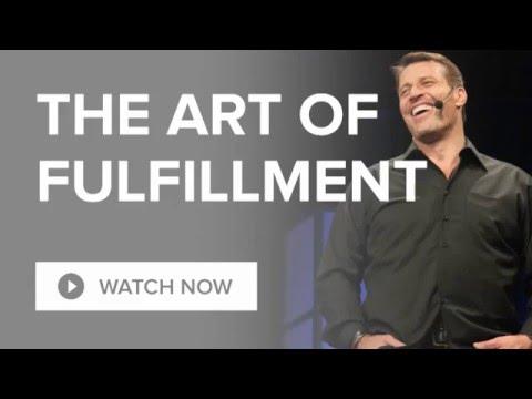 The Art of Fulfillment | Tony Robbins