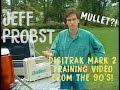 Jeff Probst 1994 DigiTrak Mark II Training