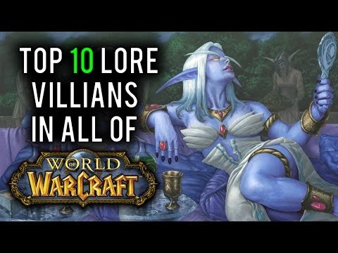 Top 10 Lore Villians in World of Warcraft