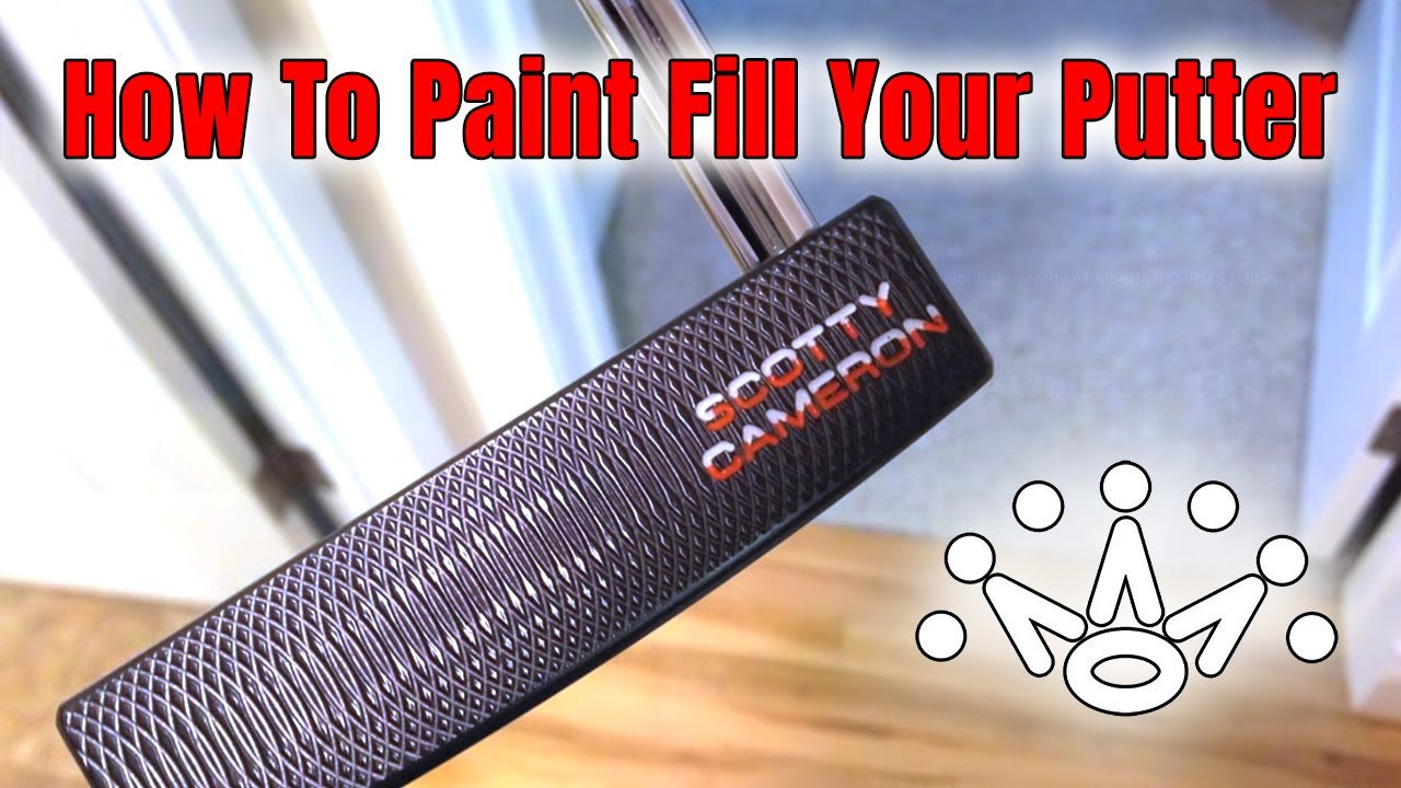 How To Paint Fill Your Putter - Just Like The Scotty Cameron Custom Shop