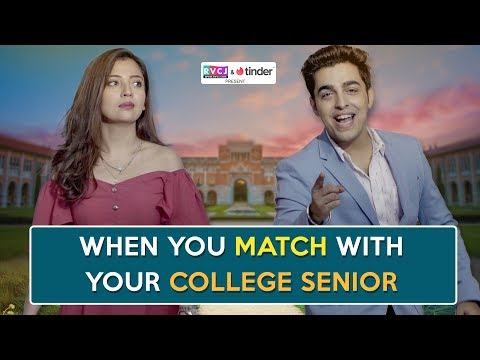 When You Match With Your College Senior | ft. Barkha Singh & Gagan Arora | RVCJ