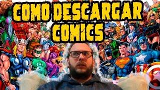 COMO DESCARGAR Y LEER COMICS: Guía de Comics.