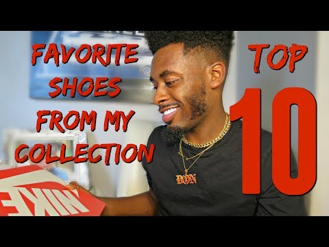 Top 10 favorite sneakers from my shoe collection