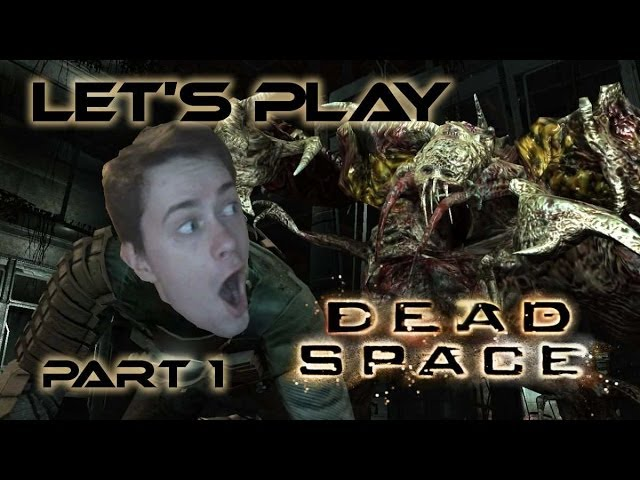 Herdyn Plays Dead Space - CZ/SK Let's Play - Part 1 (DILDO IMPLANTS)