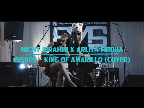 Issues - King Of Amarillo Cover By Michy Ibrahim (Feat Arlita Firdha)
