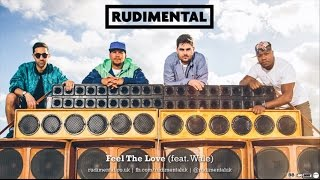 Rudimental - Feel The Love (Remix ft. Wale) [Official]