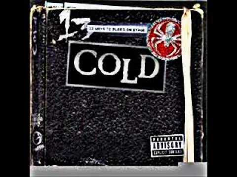 Cold 13 ways to bleed on stage Full album