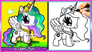 CUTE My Little Pony - Princess Celestia - Drawing for Kids Easy Cartoon - Fun2draw